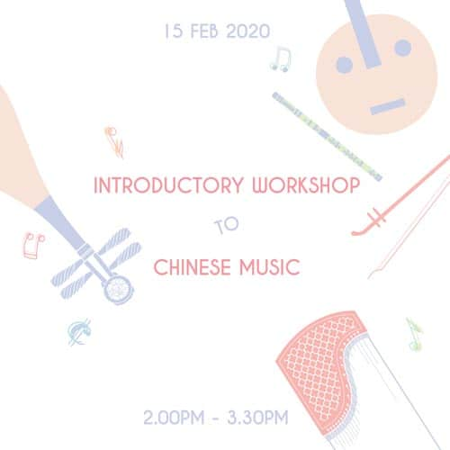 Introductory workshop to chinese orchestra instruments